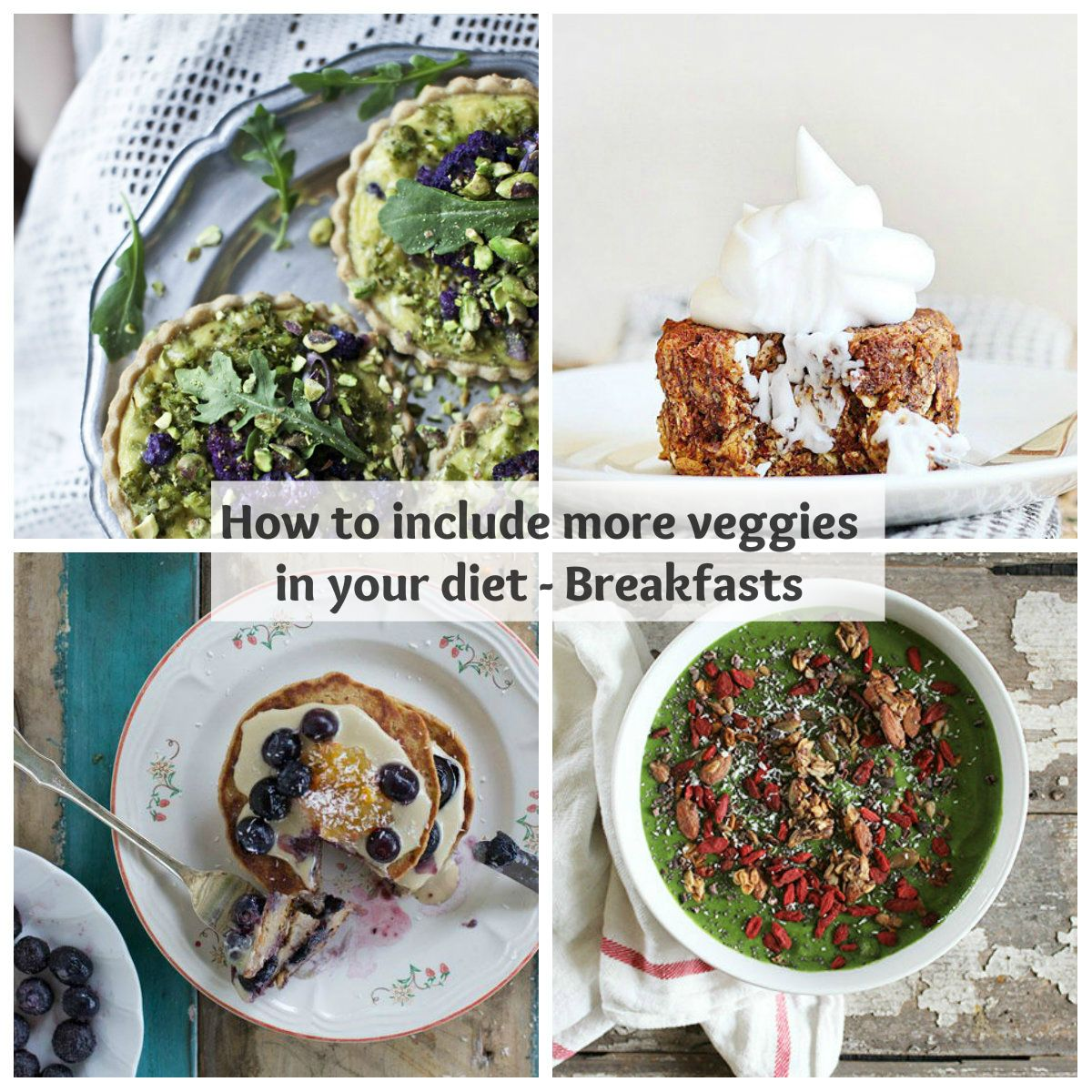 How to include more vegetables in your diet – Pt. 1 – Breakfasts