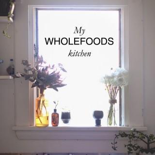 My wholefoods kitchen