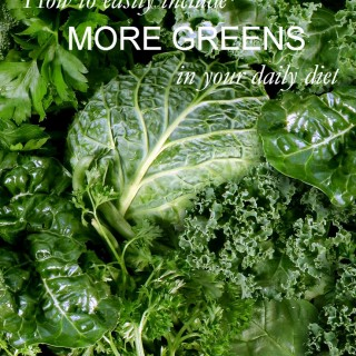 How to easily include more greens into your daily diet