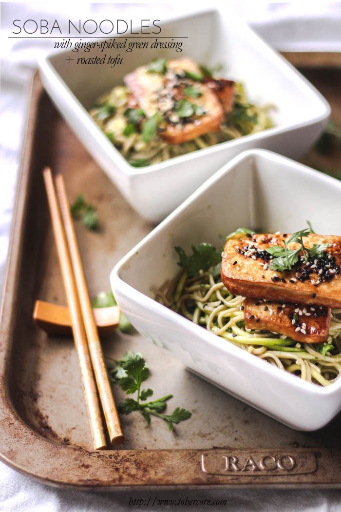 Soba noodles with ginger-spiked green dressing and roasted tofu - to ...