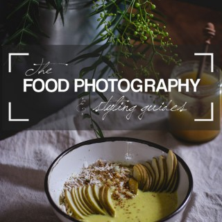 The Food Photography + Styling Guides